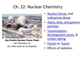 Ch. 22: Nuclear Chemistry