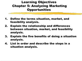 Learning Objectives  Chapter 5: Analyzing Marketing Opportunities