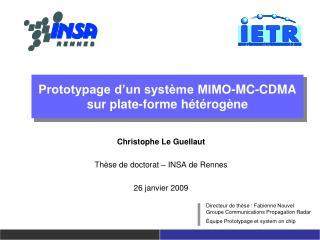 Prototypage d un syst me MIMO-MC-CDMA sur plate-forme h t rog ne