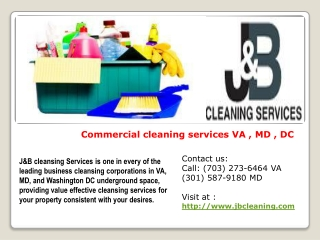 Commercial cleaning services VA , MD , DC