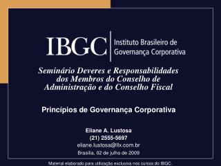 Semin rio Deveres e Responsabilidades dos Membros do Conselho de Administra  o e do Conselho Fiscal