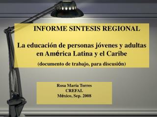 INFORME SINTESIS REGIONAL  La educaci n de personas j venes y adultas   en Am rica Latina y el Caribe  documento de trab