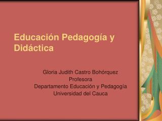 Educaci n Pedagog a y Did ctica