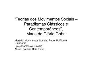 Teorias dos Movimentos Sociais   Paradigmas Cl ssicos e Contempor neos , Maria da Gl ria Gohn