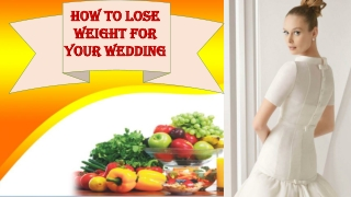 How to Lose Weight for Your Wedding