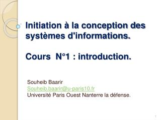 Initiation   la conception des syst mes dinformations.  Cours  N 1 : introduction.