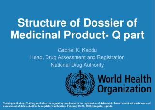 Structure of Dossier of Medicinal product Q part