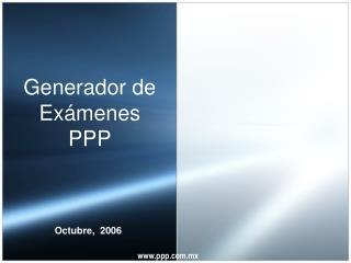 Generador de Ex menes PPP