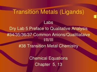 Transition Metals Ligands