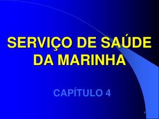 SERVI O DE SA DE DA MARINHA
