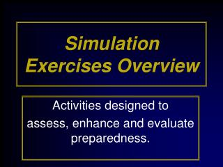 Simulation Exercises Overview