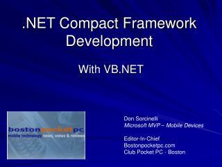 Compact Framework Development