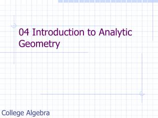 04 Introduction to Analytic Geometry