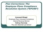 Plan Corrections: The Employee Plans Compliance Resolution System  EPCRS