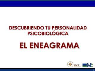 DESCUBRIENDO TU PERSONALIDAD PSICOBIOL GICA