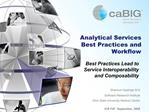 Analytical Services Best Practices and Workflow