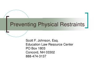 Preventing Physical Restraints