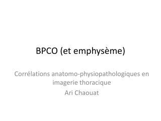 BPCO et emphys me