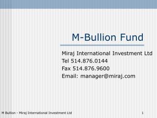 M-Bullion Fund