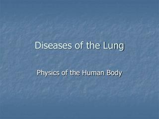 Diseases of the Lung