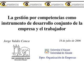 La gesti n por competencias como instrumento de desarrollo conjunto de la empresa y el trabajador