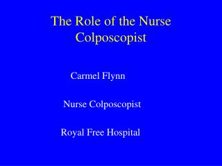 The Role of the Nurse Colposcopist