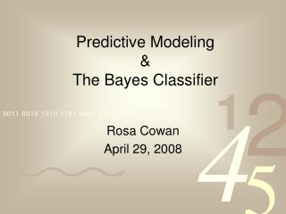 Predictive Modeling  The Bayes Classifier