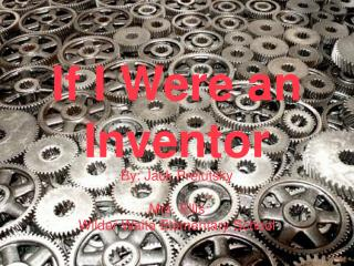 If I Were an Inventor