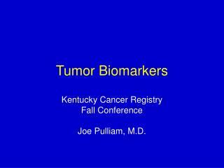 Tumor Biomarkers