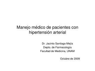 Manejo m dico de pacientes con hipertensi n arterial