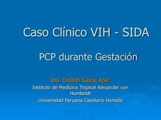 Caso Cl nico VIH - SIDA