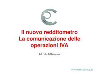 Il nuovo redditometro La comunicazione delle operazioni IVA