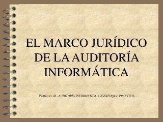 EL MARCO JUR DICO DE LA AUDITOR A INFORM TICA