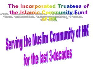 The Incorporated Trustees of  the Islamic Community Fund  of HK