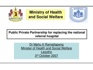 Public Private Partnership for replacing the national referral hospital