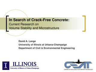 In Search of Crack-Free Concrete:  Current Research on  Volume Stability and Microstructure
