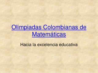 Olimpiadas Colombianas de Matem ticas