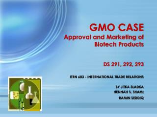 GMO CASE Approval and Marketing of Biotech Products