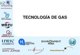 TECNOLOG A DE GAS