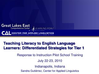 Teaching Literacy to English Language Learners: Differentiated Strategies for Tier 1