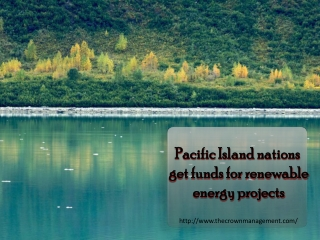 Pacific Island nations get funds for renewable energy projec