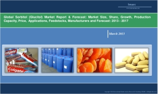 Global Sorbitol Demand to Reach 2.5 Million Mt by 2017