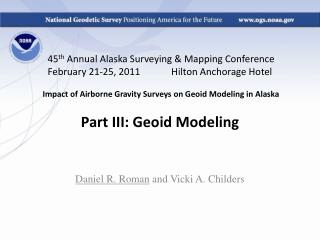 45th Annual Alaska Surveying  Mapping Conference February 21-25, 2011             Hilton Anchorage Hotel    Impact of Ai