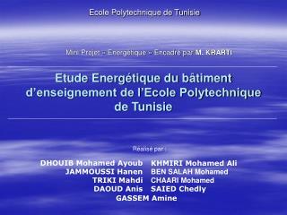 Etude Energ tique du b timent d enseignement de l Ecole Polytechnique de Tunisie