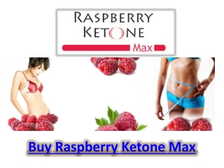 Buy Raspberry Ketone Max