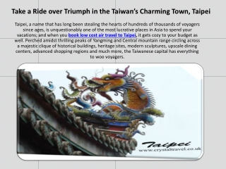 Take a Ride over Triumph in the Taiwan's Charming Town, Taip