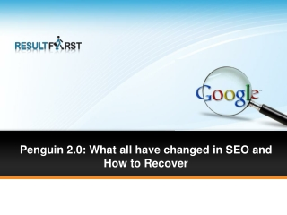 Penguin 2.0: What all have Changed By ResultFirst!
