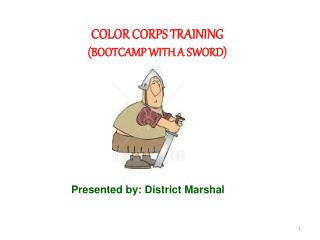 COLOR CORPS TRAINING BOOTCAMP WITH A SWORD