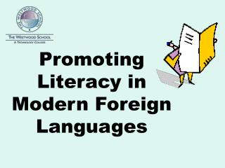 Promoting Literacy in Modern Foreign Languages