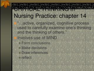 CRITICAL THINKING in Nursing Practice: chapter 14